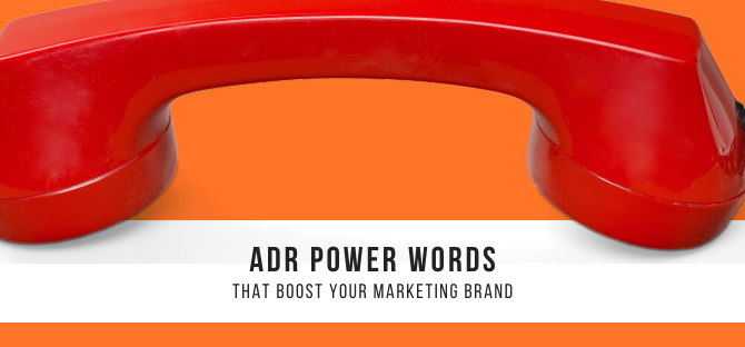 ADR Power Words to Boost Your Marketing Brand